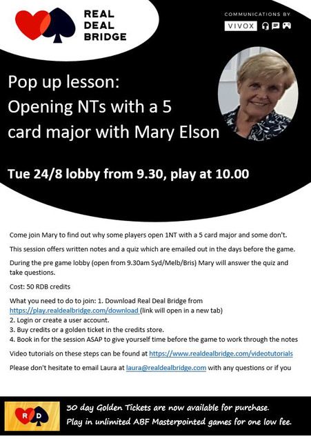 Pop up lesson: Opening NTs with a 5 card major with Mary Elson Tue 24/8