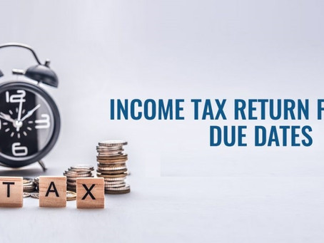 Due dates under Income Tax Act, 1961 Post Covid Extensions