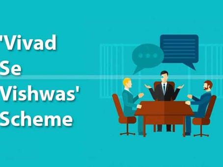 """New Payment date for """"Vivad Se Vishwas Scheme"""""""
