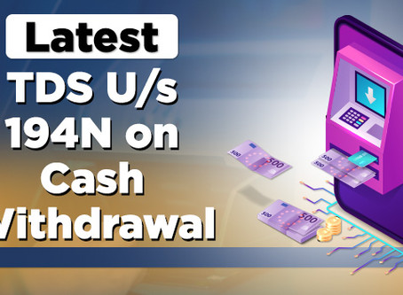 TDS on Cash withdrawal, Explained