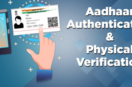 Aadhar Authentication in GST Registration and physical verification of premises Notified