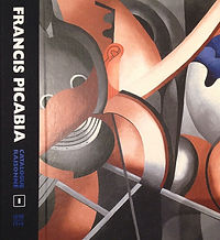 FRANCIS PICABIA, CATALOGUE RAISONNE, VOL 1