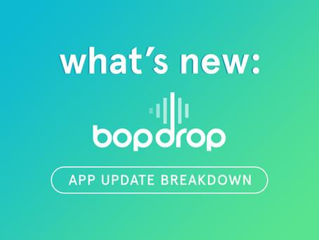 What's New: bopdrop App Update Breakdown