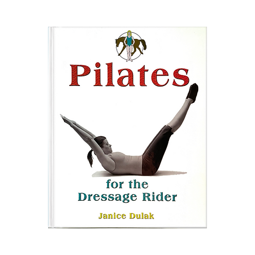 Pilates for the Dressage Rider BOOK