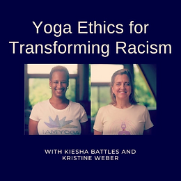 Yoga Ethics of Transforming Racism