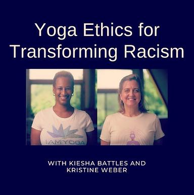 Yoga Ethics of Transforming Racism