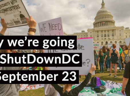 Why We're Going to ShutDownDC for Climate Justice on September 23rd
