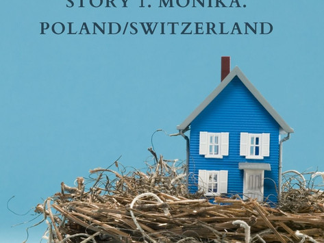 Story#1. Monika. Poland/Switzerland