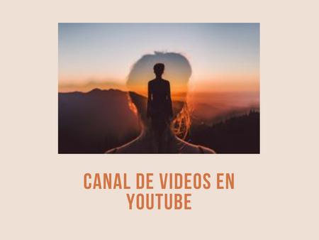 Canal de Videos de Mindfulness en youtube