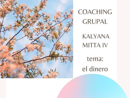 Coaching Grupal . Kalyana Mitta IV