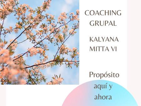 Propósito 'Aquí y Ahora' Kalyana Mitta VI