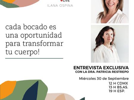"""Entrevista con Dr. Patricia Restrepo """"Cada Bocado  Transforma tu Cuerpo"""""""
