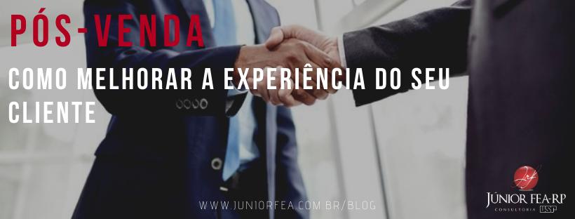 Pós-Venda: Como melhorar a experiência do seu cliente