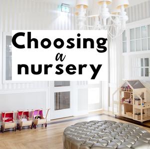 Choosing a Nursery
