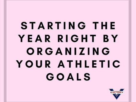 Starting the Year Right by Organizing Your Athletic Goals