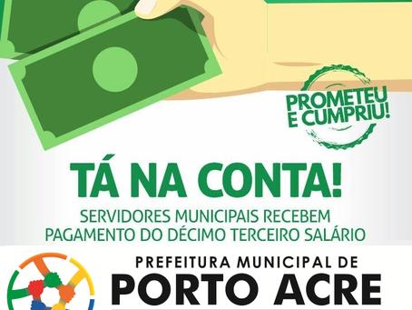 Servidores de Porto Acre Recebem o 13º Salário!