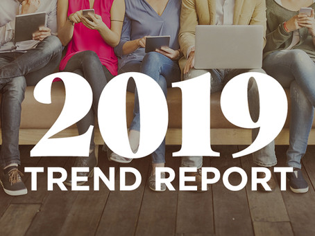 The Trend Report: 2019
