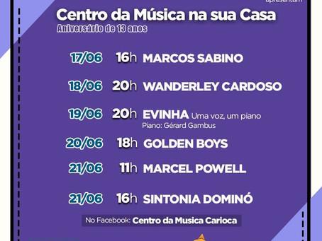 Programação de Junho, dando continuidade às comemorações dos 13 anos do Centro da Música Carioca
