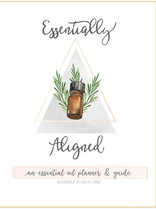 Essentially Aligned -A digital essential oil planner
