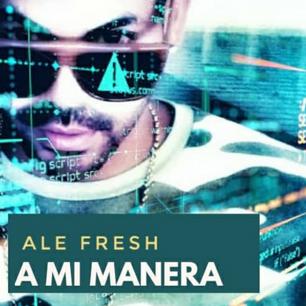 ale fresh A MI MANERA PNG.png