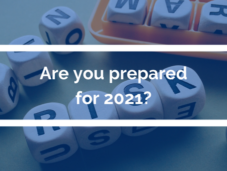 Are you prepared for 2021?