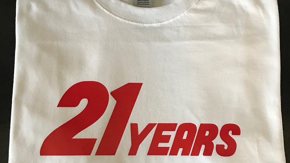 21 Years Above the Gas (3 colours)
