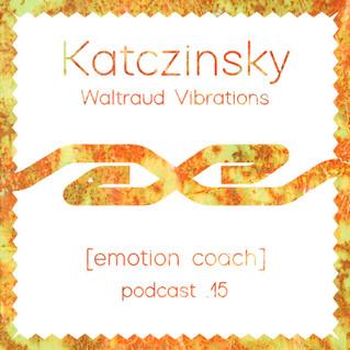 [emotion coach] Podcast.15 - Katczinsky