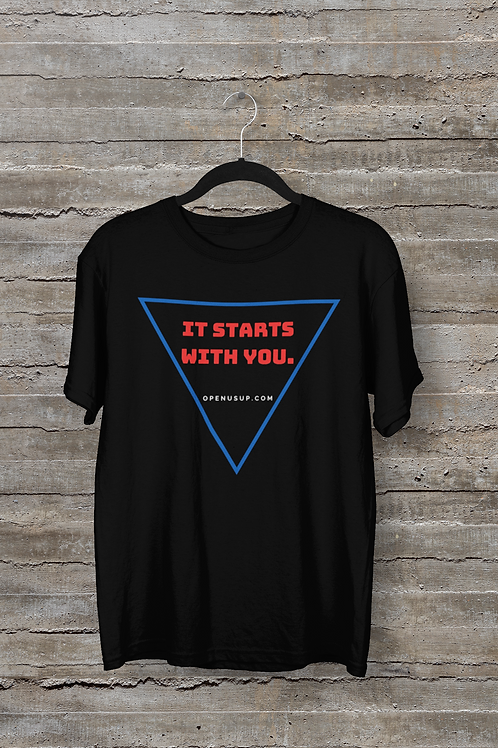 It Starts With You T-Shirt