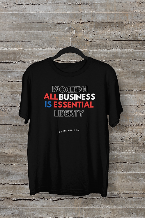 All Business Is Essential T-Shirt