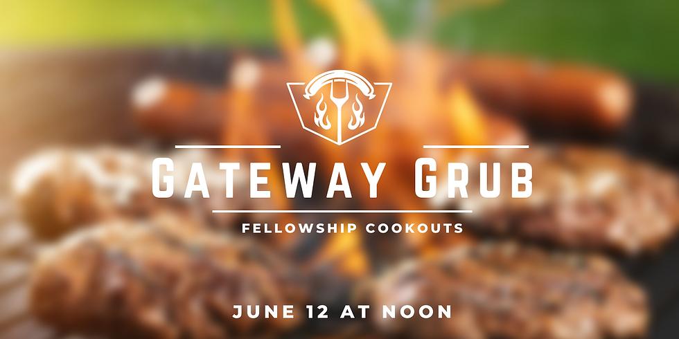 Gateway Grub (Fellowship Cookout)