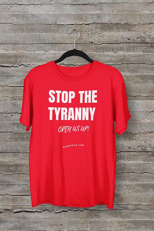 Stop The Tyranny T-Shirt