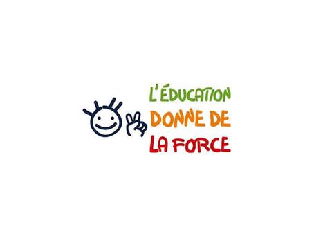 """Campagne de prévention """" L'éducation donne de la force """""""