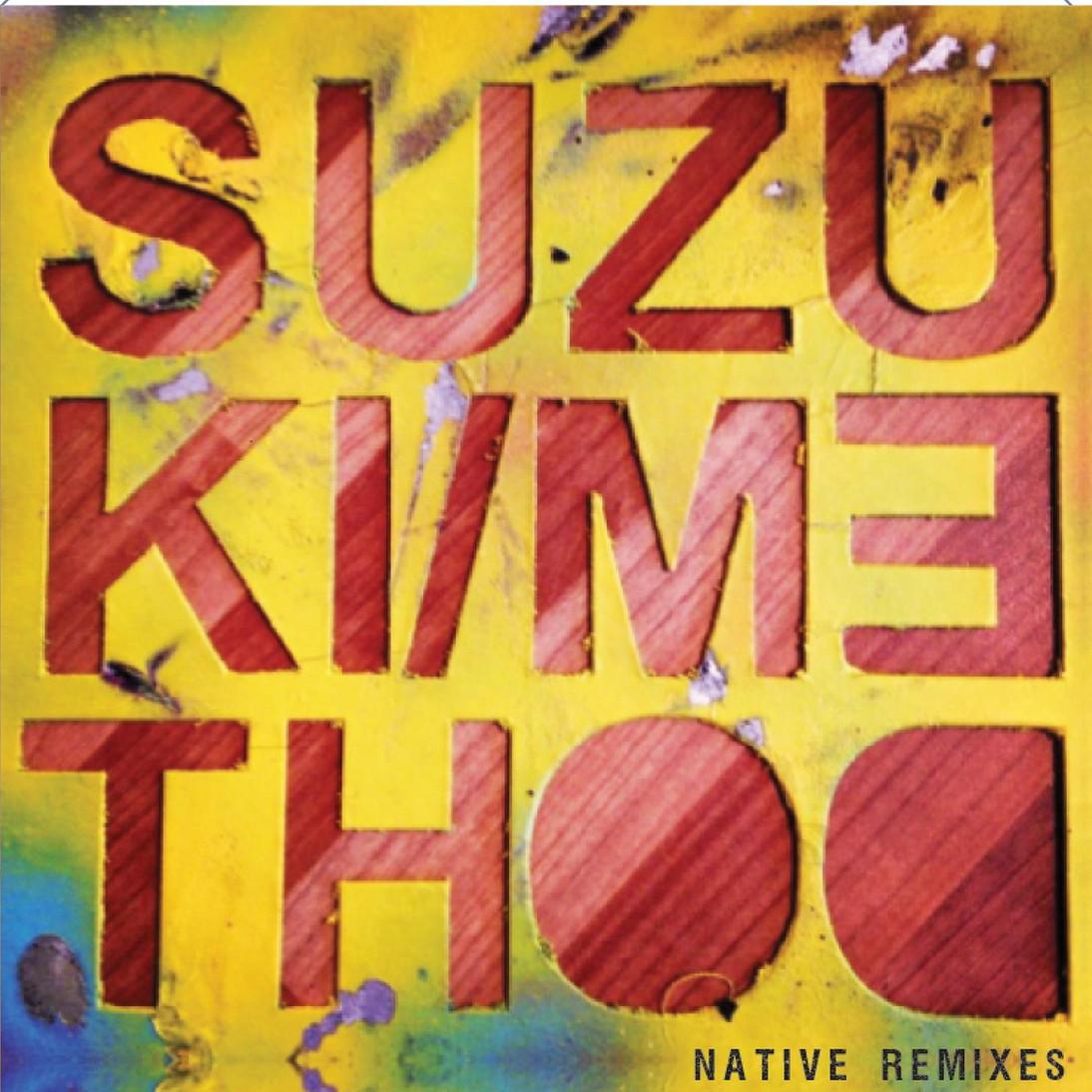 Suzuki Method Native Remixes A1M