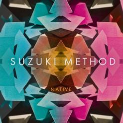 Suzuki Method Native A1M Release