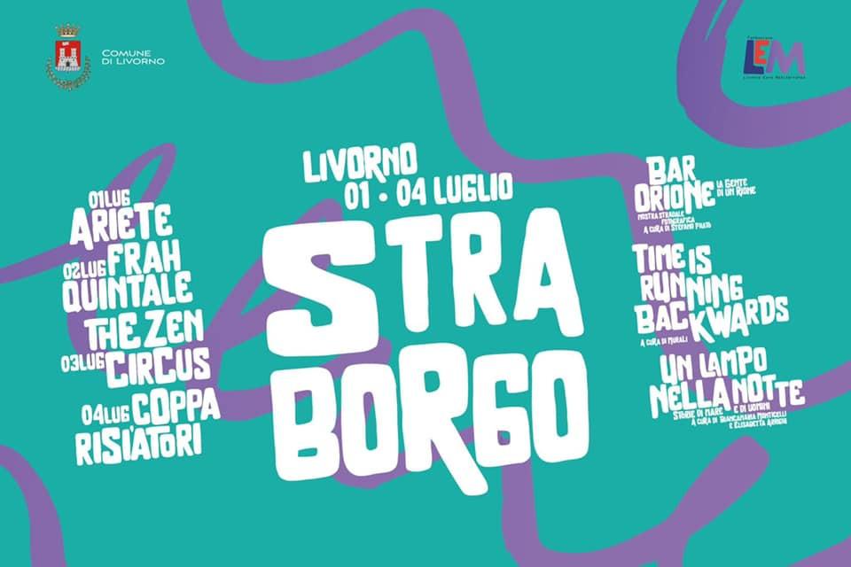 Straborgo 2021 rassegna musicale a Livorno con concerti di Ariete Frah Quintale The Zen Circus