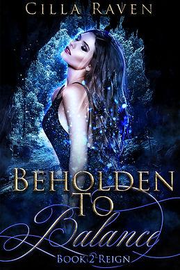 Reign (Beholden To Balance, Book 2)