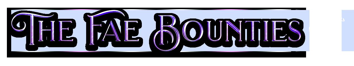 The Fae Bounties - Cilla Raven