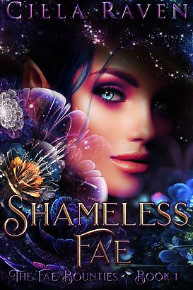 Shameless Fae (The Fae Bounties, Book 1)