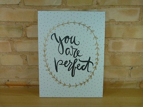 Quadro - You Are Perfect