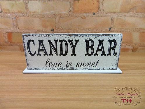 """Plaquinha """"Candy Bar"""""""