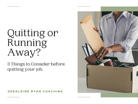 Quitting your job or running away? 3 things to consider!
