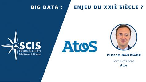 Atos - Big Data : enjeu du XXIème siècle ? avec Pierre BARNABE