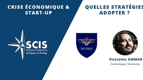 The Family - Oussama Ammar: Crise économique & Start-up, quelles stratégies adopter?