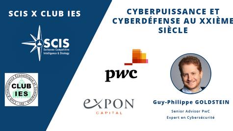 PwC - Cyberdéfense & Cyberpuissance au XXIème siècle avec Guy-Philippe GOLDSTEIN