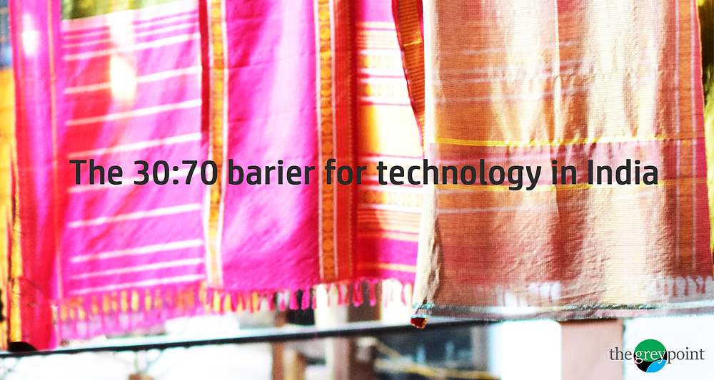 The 30:70 barrier for technology in India @thegreypoint