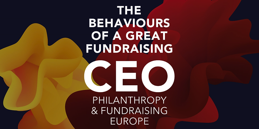 The Behaviours of the Great Fundraising CEO