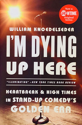 I'm Dying Up Here Book Cover