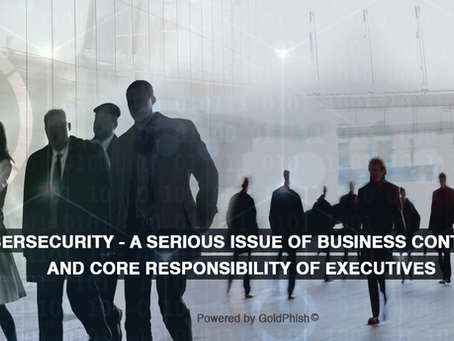 Cybersecurity – it is no longer just 'an IT Problem'