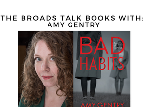 The Broads Talk Books With: Amy Gentry