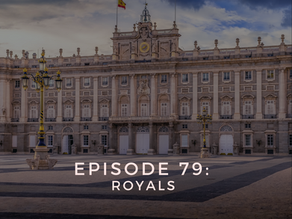 Episode 79: Royals